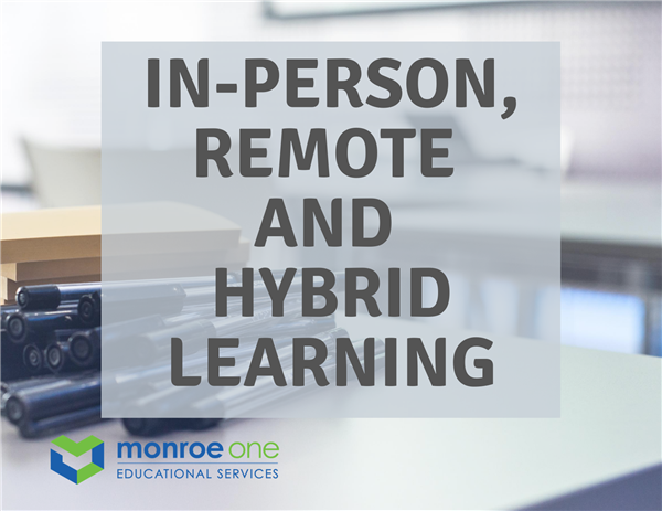 classroom with text stating in-person, remote and hybrid learning
