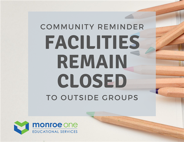 Reminder: facilities remain closed to outside groups