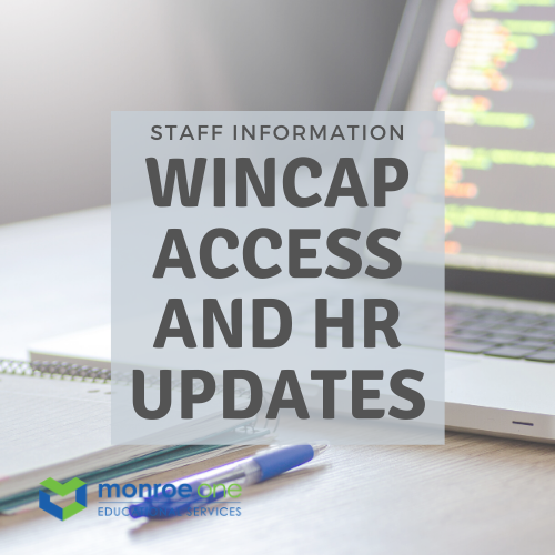 text stating wincap access and HR updates
